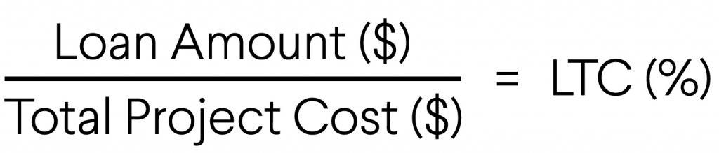 Loan to Cost (LTC) Equation